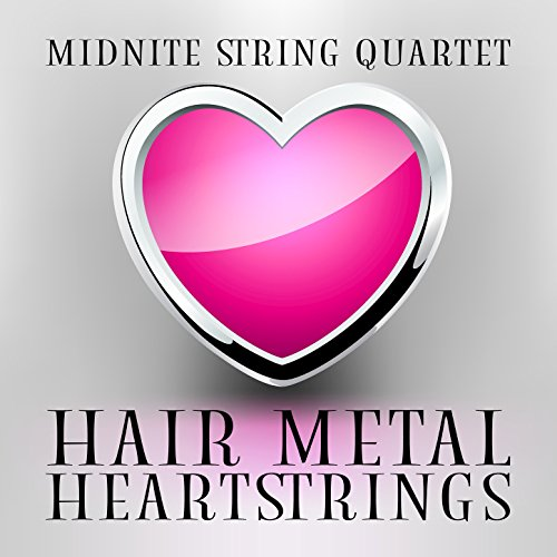 Hair Metal Heartstrings