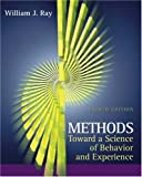 Methods Toward a Science of Behavior and Experience (with InfoTrac) (Available Titles CengageNOW)