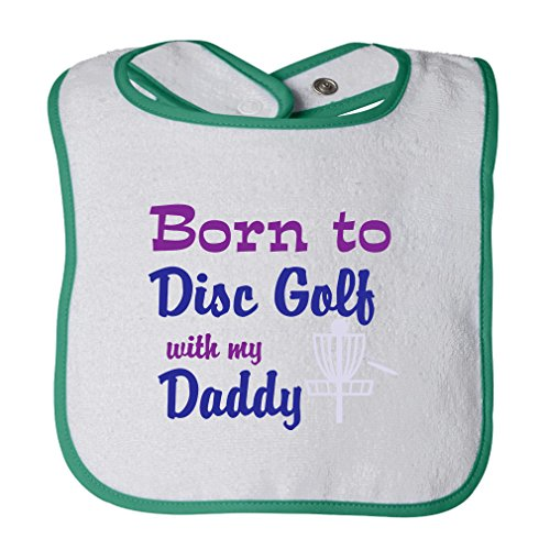 Cotton Golf Bib - Born To Disc Golf With My Daddy Cotton Terry Unisex Baby Terry Bib Contrast Trim - White Green, One Size