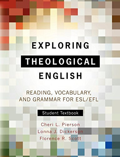 Exploring Theological English: Reading, Vocabulary, and Grammar for ESL