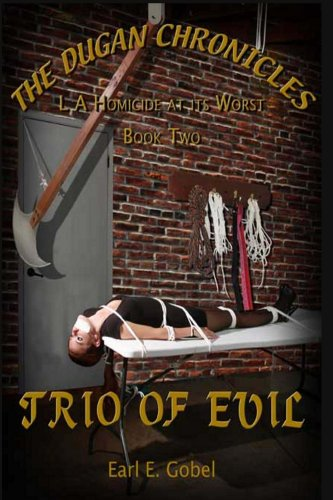 Trio of Evil (The Dugan Chronicles Book 2)