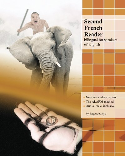 Second French Reader: bilingual for speakers of English (Graded French Readers) (Volume 4) (French Edition)