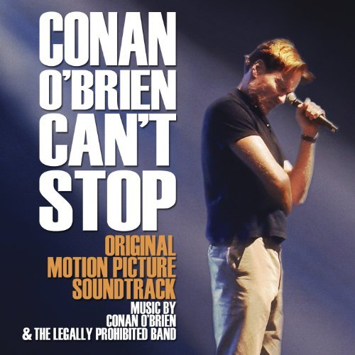 Soundtrack by Conan O'Brien Can't Stop (2011-12-20)
