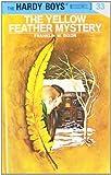 """The Yellow Feather Mystery (Hardy Boys, Book 33)"" av Franklin W. Dixon"