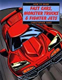 How to Draw Fast Cars, Monster Trucks, Fighter Jets