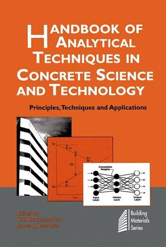 Handbook of Analytical Techniques in Concrete Science and Technology: Principles, Techniques and Applications (Building Materials Series)