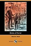 Debts of Honor, Maurus Jókai, 140659296X