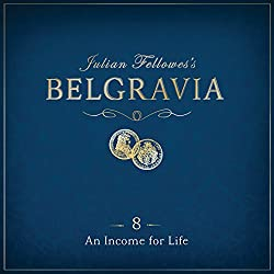 Julian Fellowes's Belgravia, Episode 8