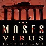 The Moses Virus: A Novel