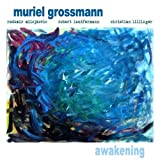 Awakening by Muriel Grossmann