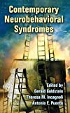 Contemporary Neurobehavioral Syndromes, , 0805849858