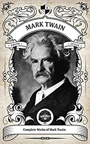 Mark Twain: The Complete Works (English Edition)
