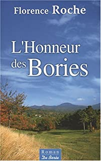 L'honneur des Bories, Roche, Florence