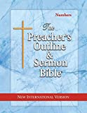 The Preacher's Outline & Sermon Bible: Numbers: New International Version