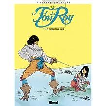 Le Fou du roy - Tome 03 : Dindons de la farce (French Edition)