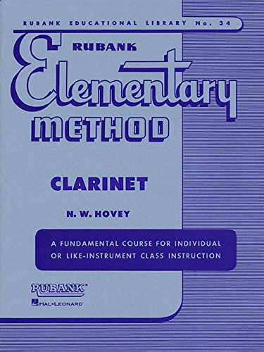 Rubank Elementary Method Clarinet (Rubank Educational Library) ()