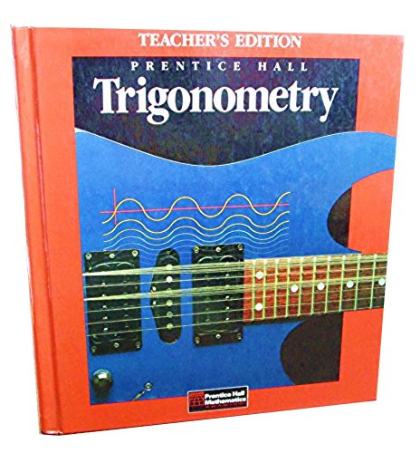 Trigonometry, Teacher's Edition