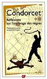 Réflexions sur l'esclavage des nègres par Condorcet