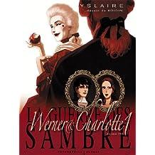 GUERRE DES SAMBRE WERNER ET CHARLOTTE T.01