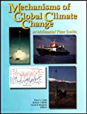 Mechanisms of Global Climate Change at Millennial Time Scales, Lloyd D. Keigwin, 087590095X