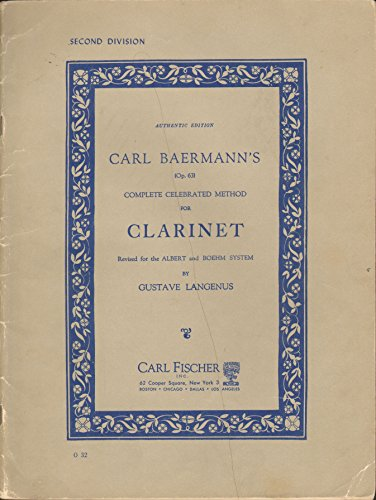 Carl Baermann's Complete Celebrated Method for Clarinet (Op. 63) Second Division