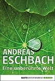 Download Eine unberührte Welt - Band 1 (German Edition) in PDF ePUB Free Online