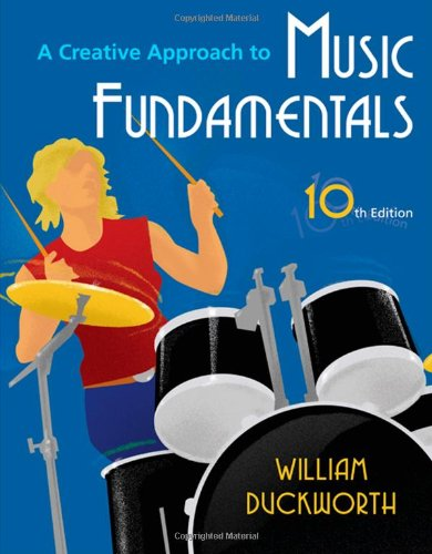 A Creative Approach to Music Fundamentals (with Music Fundamental in Action Passcard, and Keyboard and Guitar Insert) (Available Titles CourseMate)