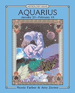 Astrology Gems: AQUARIUS Jan. 20–Feb. 18