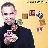 Voyelles: Music of Jay Lyon