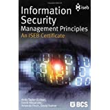 Information Security Management Principles: An Iseb Certificate