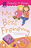 My Best Frenemy, Julie Bowe, 0142418803