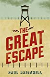 The Great Escape (CASSELL MILITARY PAPERBACKS) by Paul Brickhill (2000-11-02)