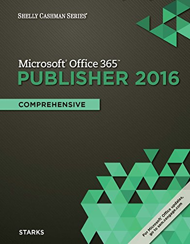 Shelly Cashman Series Microsoft Office 365 Publisher 2016