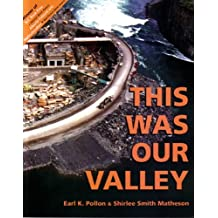 This Was Our Valley