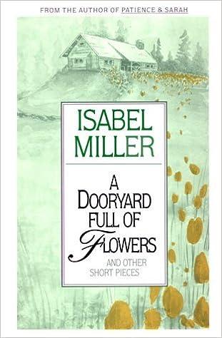 A Dooryard Full of Flowers by Isabel Miller (1993-01-31)