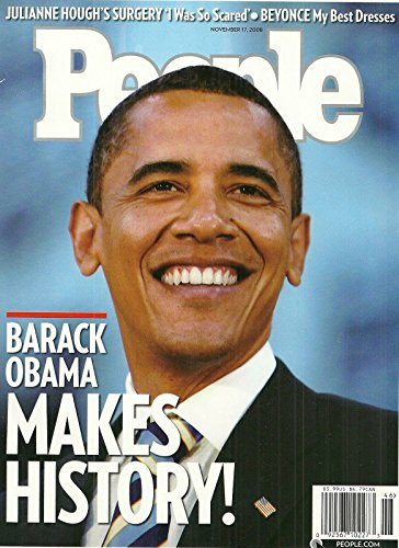 Barack Obama Elected President of the United States * Julianne Hough * Beyonce * Picabo Street * November 17, 2008 People Weekly Magazine
