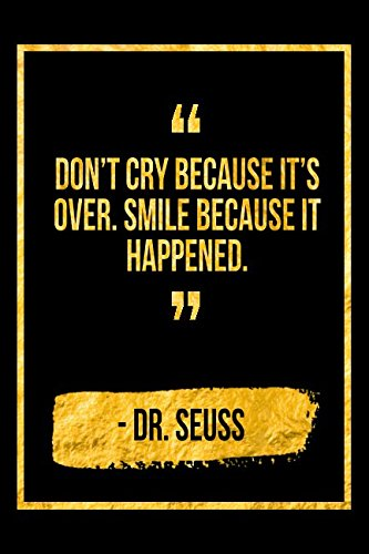 Download Don't Cry Because It's Over, Smile Because It Happened: Black Dr Seuss Quote Designer Notebook pdf epub