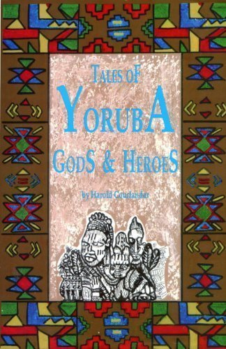 Tales of Yoruba Gods and Heroes