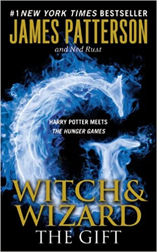 Amazon.com: The Gift (Witch & Wizard #2) (9780446562454): James ...