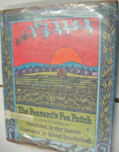 - THE PEASANT'S PEA PATCH. A Russian Folktale