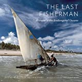 The Last Fisherman, Jeffrey L. Rotman and Yair Harel, 0789211912