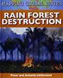 Rain Forest Destruction, Peter Littlewood, 1599205122