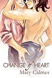 Change of Heart, Mary Calmes, 1615812334