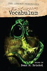 The Bestiarum Vocabulum (TRES LIBRORUM PROHIBITORUM Book 2)