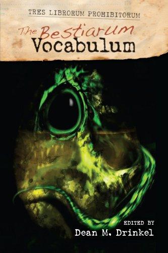 The Bestiarum Vocabulum (TRES LIBRORUM PROHIBITORUM Book 2) -