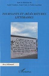 Tournants et (ré)écritures littéraires