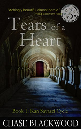 Book: Tears of a Heart (Kan Savasci Cycle Book 1) by Chase Blackwood