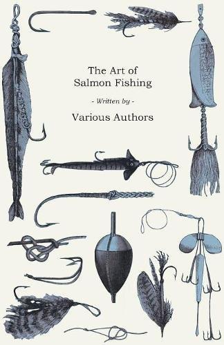 The Art of Salmon Fishing pdf epub