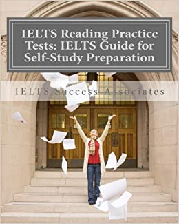 IELTS Reading Practice Tests: IELTS Guide for Self-Study