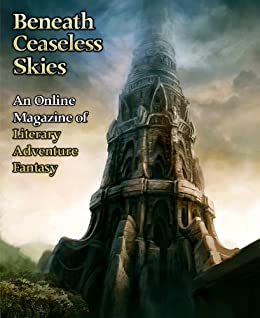 Beneath Ceaseless Skies Issue #85 by [Ellsworth, Spencer, Dickinson, Seth]